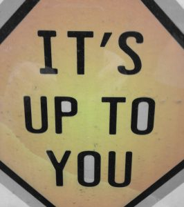Road-sign-it's-up-to-you- self direction