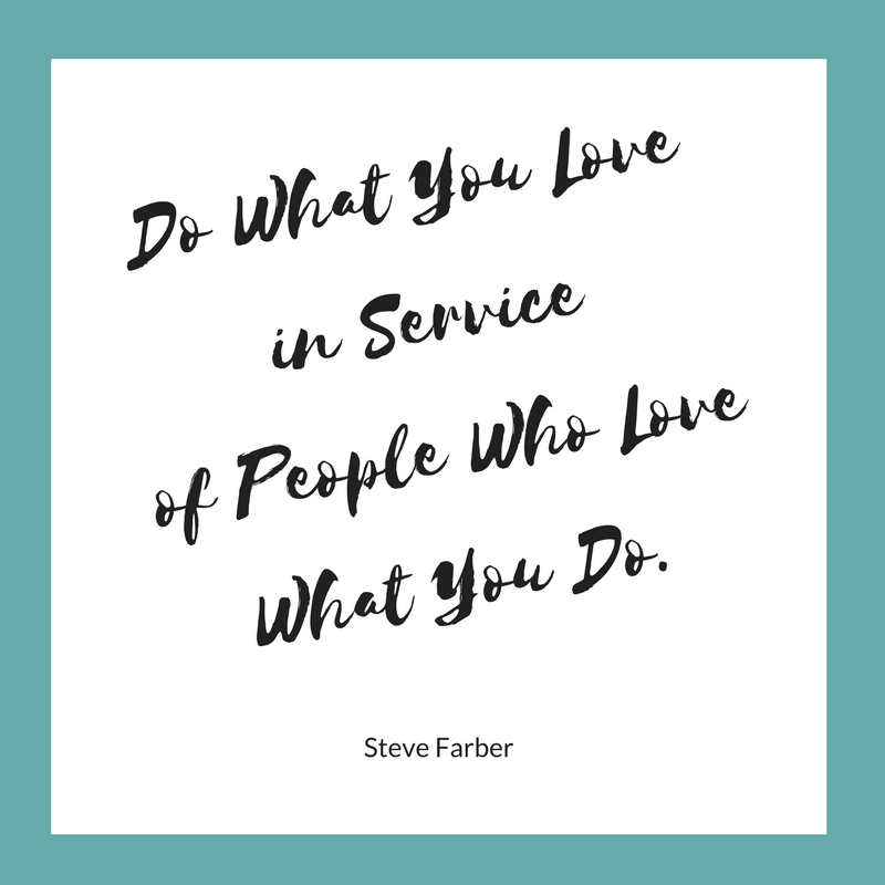 do-what-you-love-quote-steve-farber